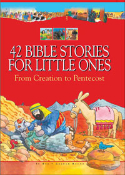 Bible Stories For Little Ones: From Creation to Pentecost